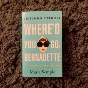 Where'd Bernadette Go? Maria Semple book